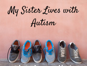 My Sister Lives with Autism