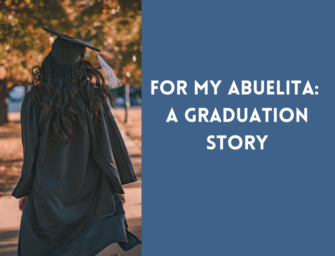 For My Abuelita: A Graduation Story